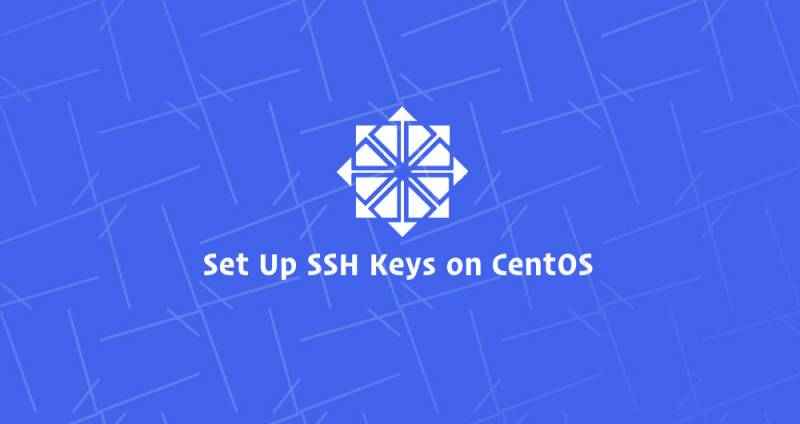 How to Set Up SSH Keys on CentOS 7